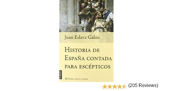 Historia de España contada para escépticos Historia Y Sociedad ...