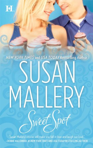 Sweet Spot (The Bakery Sisters) (Sweet Spot)