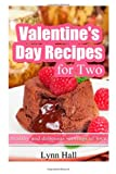 Valentine's Day Recipes for Two, Lynn Hall, 1495219933