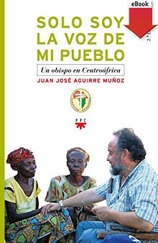 Solo soy la voz de mi pueblo (eBook-ePub) (Fc (ppc