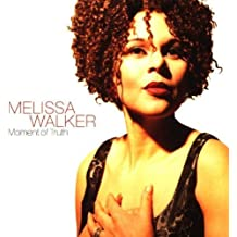 Moment of Truth by Melissa Walker (1999-10-19)