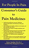 Consumer's Guide to Pain Medicines, Donohue, Donna, 1604582014