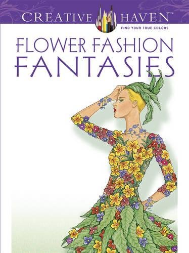 Dover Publications Flower Fashion Fantasies (Adult Coloring) [Ming-Ju Sun] (Tapa Blanda)
