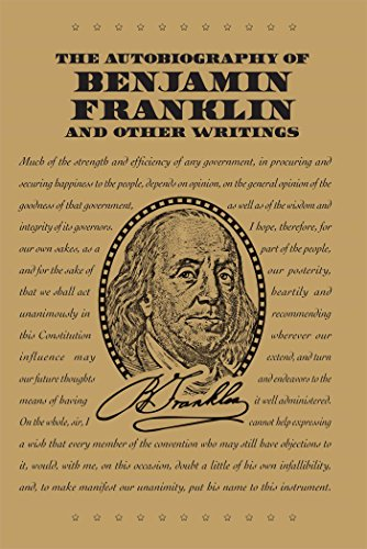 The Autobiography of Benjamin Franklin and Other Writings (Word Cloud Classics)