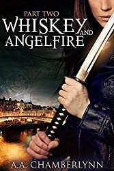 Whiskey and Angelfire: Part Two (Zyan Star Book 2)