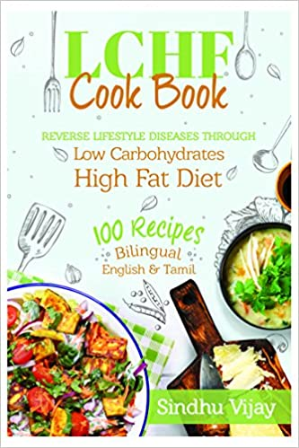 Buy sindhus lchf vegetarian cook book 100 indian recipes buy sindhus lchf vegetarian cook book 100 indian recipes bilingual english tamil book online at low prices in india sindhus lchf vegetarian cook forumfinder Gallery