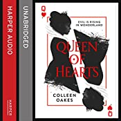 Queen of Hearts: Queen of Hearts, Book 1 | Colleen Oakes