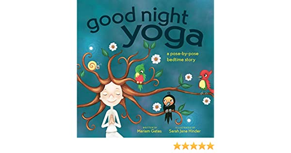 Good Night Yoga: A Pose-by-Pose Bedtime Story: Amazon.es ...