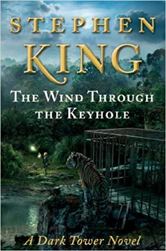 The Wind Through The Keyhole The Dark Tower Stephen King