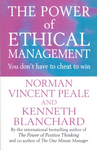 Download The Power of Ethical Management (Positive Business) PDF