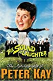 The Sound of Laughter, Peter Kay, 1846051614