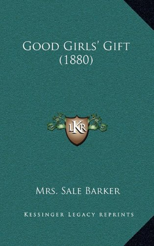 Good Girls' Gift (1880) pdf
