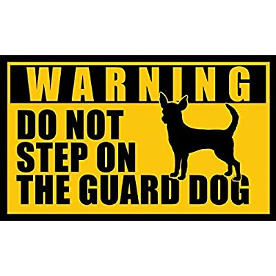 Chihuahua Do Not Step On The Guard Dog Sticker (Funny Small Mexican Breed): Automotive