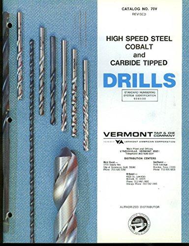 Vermont Tap & Die High Speed Steel Cobalt & Carbide Tipped Drills Catalog 1976 ()