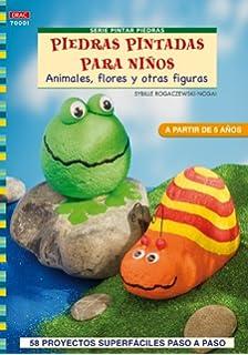PIEDRAS PINTADAS PARA NIÑOS (Cp - Serie Pintar Piedras