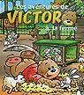 Les aventures de victor à la ferme par Ivens