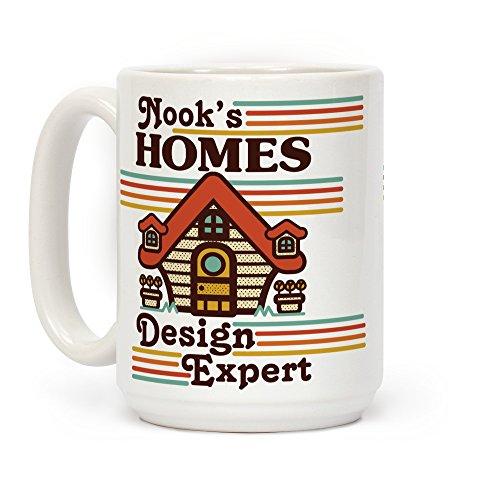 LookHUMAN Nook's Homes Design Expert White 15 Ounce Ceramic Coffee Mug
