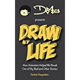 Draw My Life: How Animation Helped Me Break Out of My Shell and Other Stories