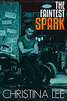 The Faintest Spark (Roadmap to Your Heart, 1.5) by [Lee, Christina]