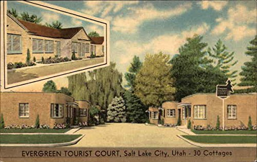 Evergreen Tourist Court Salt Lake City, Utah Original Vintage Postcard (Evergreen Salt)
