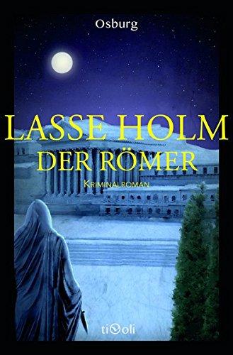 Der Römer: Kriminalroman (Osburg Tivoli)