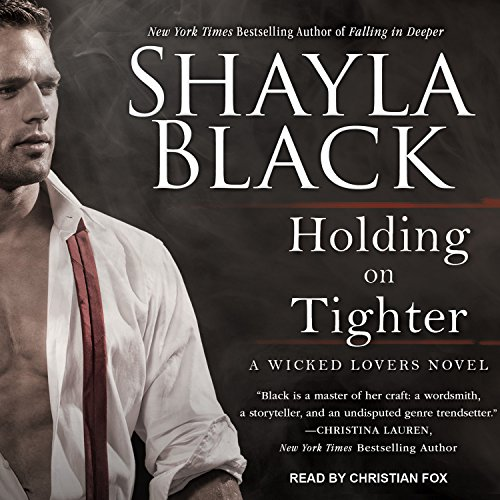 Holding on Tighter (Wicked Lovers)