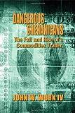 Dangerous Shenanigans, John W. Work Iv, 1622128494