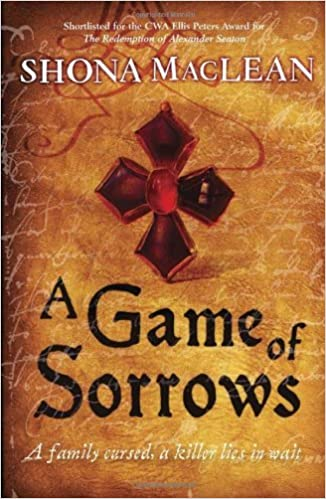 Book A Game of Sorrows by Shona MacLean (2-Sep-2010)
