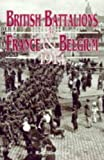British Battalions in France and Belgium, 1914, Ray Westlake, 0850525772
