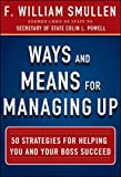 img - for Ways and Means for Managing Up: 50 Strategies for Helping You and Your Boss Succeed (Business Books) book / textbook / text book