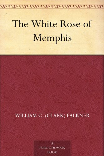 The White Rose of Memphis (English Edition)