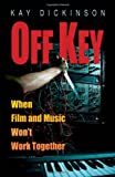 Off Key, Kay Dickinson, 0195326644