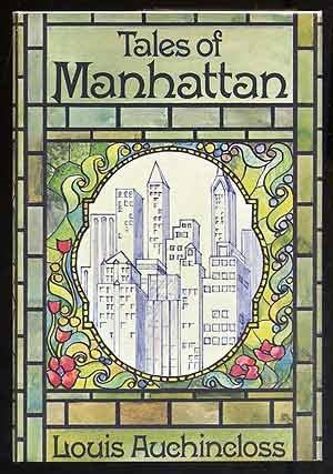 Tales Of Manhattan by Louis Auchincloss