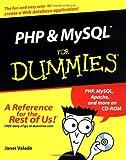 PHP and MySQLFor Dumm, Janet Valade, 0764516507