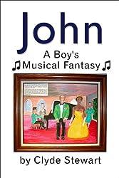 John: A Boy's Musical Fantasy