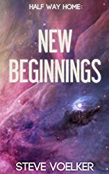 New Beginnings: A Halfway Home Short Story