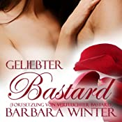 Geliebter Bastard (Verfluchter Bastard 2)   Barbara Winter