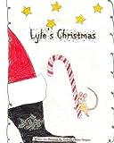 Lyle's Christmas, Kimberly Hampton, 1493512072