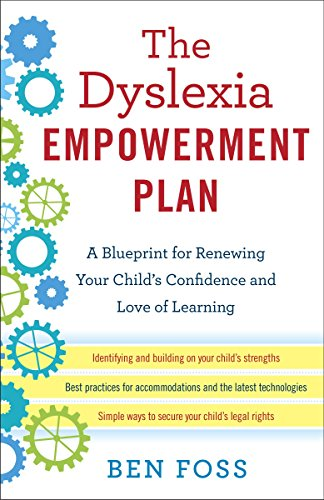 ??TOP?? The Dyslexia Empowerment Plan: A Blueprint For Renewing Your Child's Confidence And Love Of Learning. mejor design heart records degree