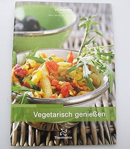 """Vorwerk Thermomix TM31 Recetas """"vegetariano Risch disfrutar Koch Cuaderno Recetas"""