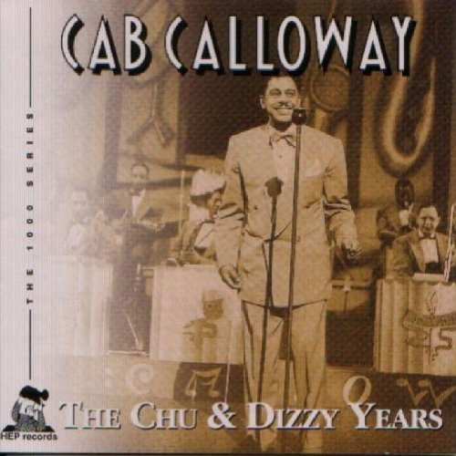 Chu & Dizzy Years by HEP RECORDS