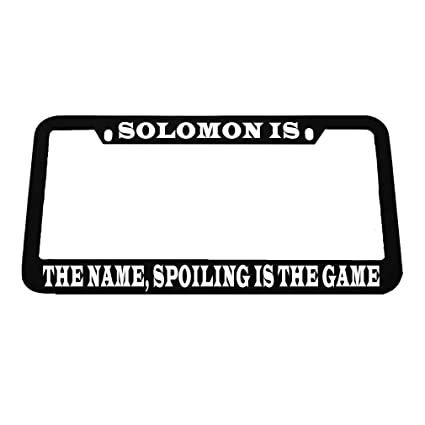 Amazon.com: Solomon is The Name Spoiling is The Game Zinc Metal ...