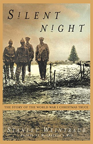 Silent Night: The Story of the World War I Christmas Truce (Songs Britain Christmas Great)