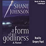 A Form of Godliness | Shane Johnson
