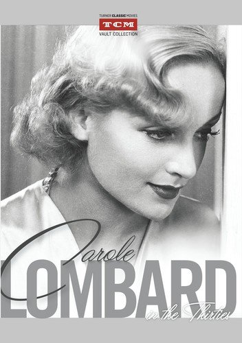 - Carole Lombard in the Thirties