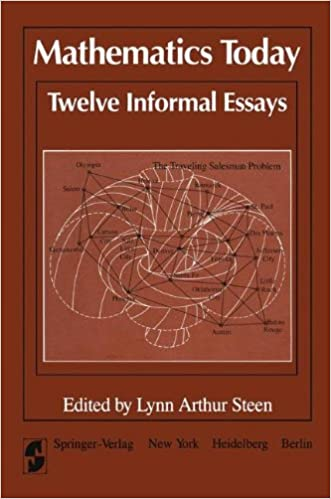 com mathematics today twelve informal essays  mathematics today twelve informal essays softcover reprint of the original 1st ed 1978 edition