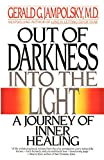 Out of Darkness into the Light: A Journey of Inner