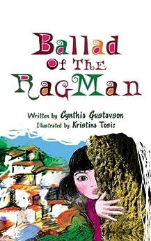 Ballad of the Rag Man by [Gustavson, Cynthia Blomquist]