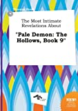 download ebook the most intimate revelations about pale demon: the hollows, book 9 pdf epub