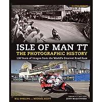 Isle of Man TT: The Photographic History